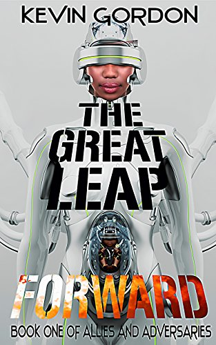 The Great Leap Forward (Allies and Adversaries Book 1)