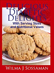 Delicious Diabetic Delights: With Serving Sizes and Nutritional Values (English Edition)