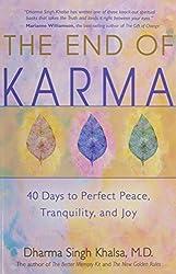 The End of Karma by Dharma Singh Khalsa (2005-10-01)