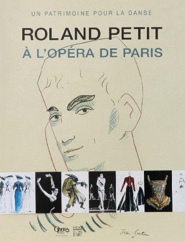 Roland Petit à l'opéra de Paris : Un patrimoine pour la danse