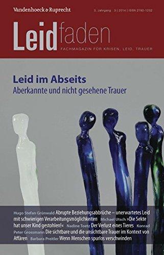 Leid im Abseits - Aberkannte und nicht gesehene Trauer: Leidfaden 2014 Heft 03 (2014-08-13)
