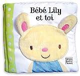 Bébé Lily et toi