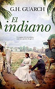 El indiano par  Gonzalo Hernández Guarch