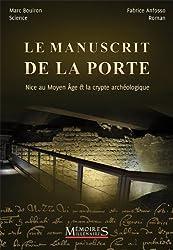 Le manuscrit de la porte (Nice au Moyen Age et la crypte archéologique)