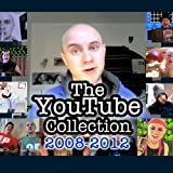 The Youtube Collection 2008-2012 [Explicit]
