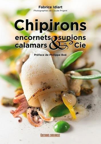 Chipirons, Encornets, supions, calamars et compagnie de Fabrice IDIART (6 mars 2015) Reli