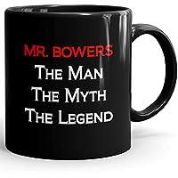 Mr. Bowers Coffee Mug Tazas Negras Personalizadas con Nombres - The Man the Myth the Legend - Best Gifts Regalos for Men - 11 oz Black mug - Red