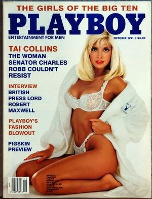 PLAYBOY EDITION US du 01/10/1991 - TAI COLLINS THE WOMAN SENATOR CHARLES ROBB COULDN'T RESIST - BRITISH PRESS LORD ROBERT MAXWELL - PLAYBOY'S FASHION BLOWOUT - PIGSKIN PREVIEW