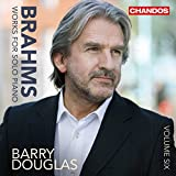 Brahms:Solo Piano Works Vol.6 [Barry Douglas ] [CHANDOS; CHAN 10903]