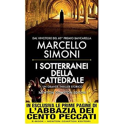 I Sotterranei Della Cattedrale (Enewton Narrativa)