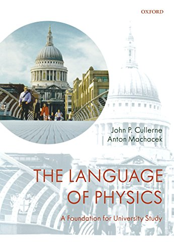 The Language of Physics: A Foundation for University Study by John P. Cullerne (28-Aug-2008) Paperback