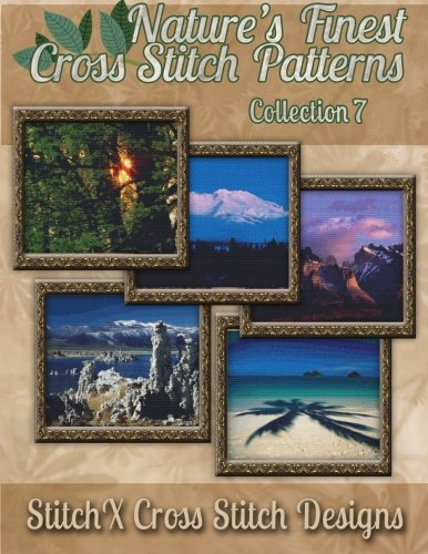 Nature's Finest Cross Stitch Pattern Collection No. 7