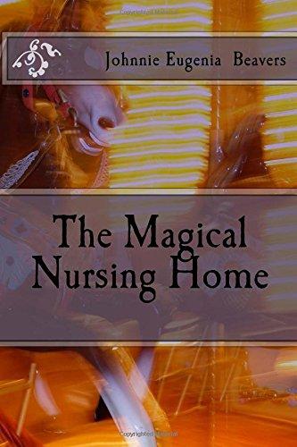 The Magical Nursing Home