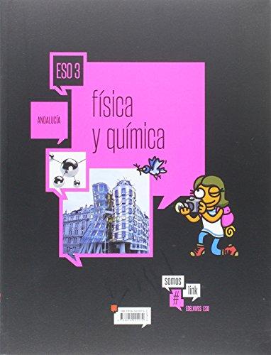 Física y Química 3º ESO- Andalucia (Somoslink) - 9788414005170