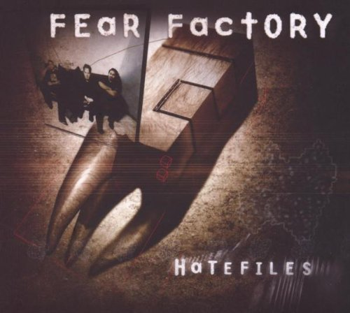 Hatefiles by Fear Factory (2009-10-06)