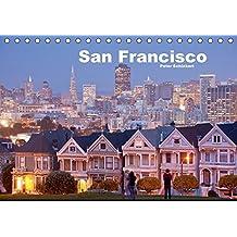 San Francisco (Tischkalender 2018 DIN A5 quer): Die schönste Stadt Nordamerikas in einem Kalender von Peter Schickert (Monatskalender, 14 Seiten ) (CALVENDO Orte)