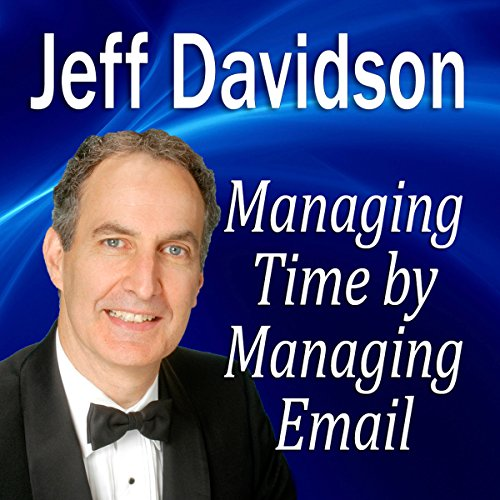 Managing Time by Managing Email  Audiolibri