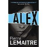 Alex (The Camille Verhoeven Trilogy) by Pierre Lemaitre (1-Aug-2013) Paperback