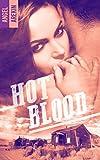 Lire le livre Hot blood (BMR) gratuit