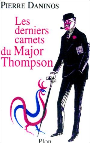 Les Derniers Carnets du Major Thompson par Pierre Daninos