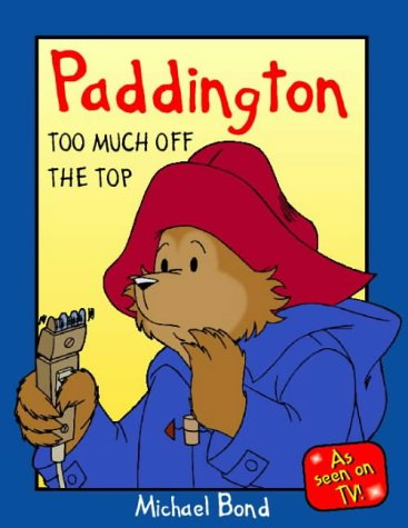 Paddington, too much off the top