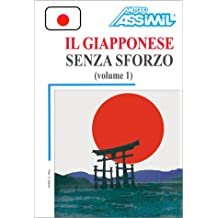 Il Giapponese senza sforzo, volume 1 (1 livre + coffret de 3 cassettes) (en italien)