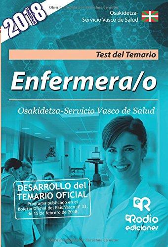 Enfermera/o. Osakidetza-Servicio Vasco de Salud. Test del Temario. segunda ed.