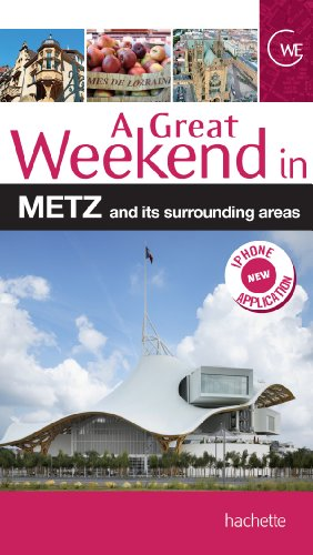 Un grand week-end à Metz (version anglaise)