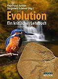 Evolution: Ein kritisches Lehrbuch - Reinhard Junker, Siegfried Prof. Dr. Scherer