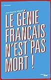 Image de Le génie français n'est pas mort !