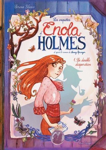 double disparition (La) : Les enquêtes d'Enola Holmes ; 1 |