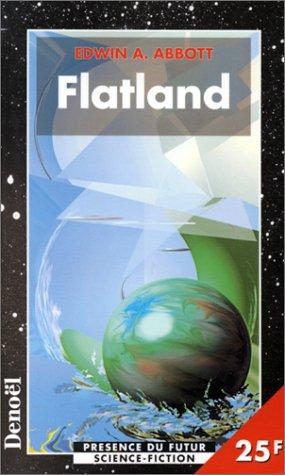 Flatland : Une aventure à plusieurs dimensions, roman par Edwin Abbott Abbott