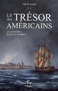 Le trésor des Américains par Fabien Clauw