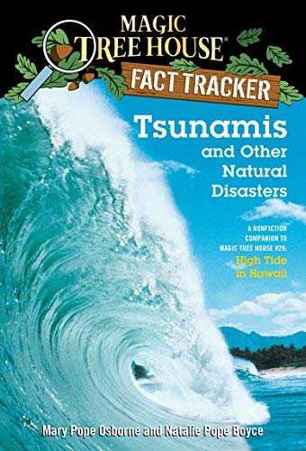 Tsunamis and Other Natural Disasters: A Nonfiction Companion to High Tide in Hawaii (Magic Tree House Fact Tracker) by Mary Pope Osborne (2007-05-04)