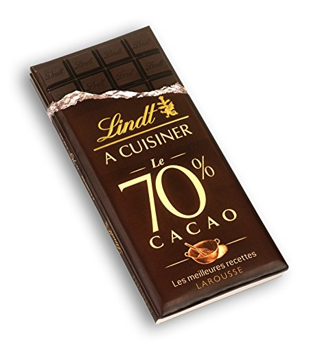 Lindt à cuisiner 70 % cacao - Les meilleures recettes par Collectif