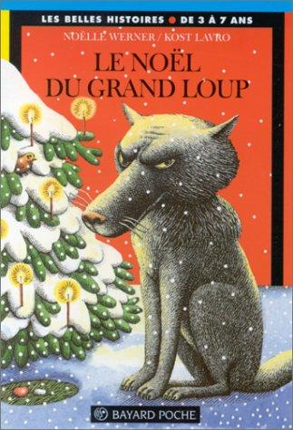 Le Noël du grand loup