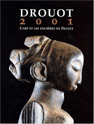 Drouot 2001. L'art et les enchères en France