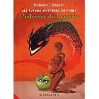 Les Futurs mystères de Paris, tome 3 : L'odyssée de l'espèce