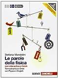 Le parole della fisica. Con Physics in english. Con interactive e-book. Per le Scuole superiori. Con espansione online: 2