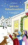Spuk in der Weihnachtswerkstatt: Ein Weihnachtskrimi in 24 Kapiteln