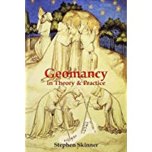 GEOMANCY IN THEORY PRACTICE