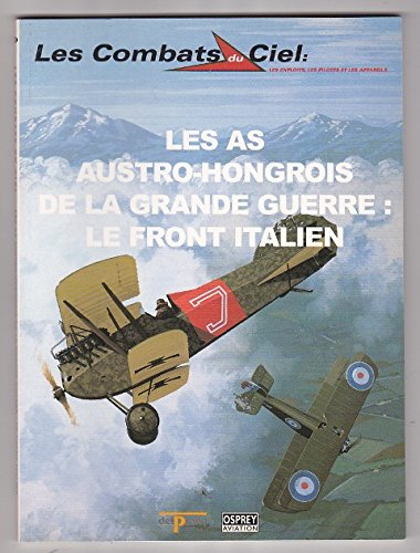 Les as austro-hongrois de la Grande guerre, le front italien (Les combats du ciel)