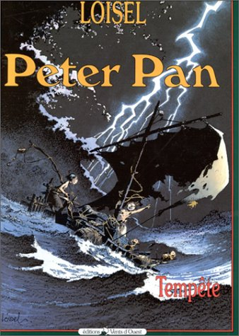 Peter Pan: Tempete par Régis Loisel, James Matthew Barrie
