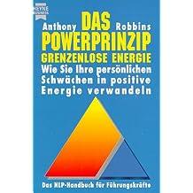 Das Powerprinzip - Grenzenlose Energie