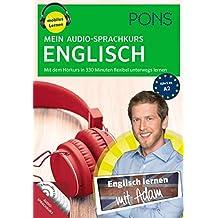 PONS Mein Audio-Sprachkurs Englisch: Mit dem Hörkurs in 380 Minuten flexibel unterwegs lernen