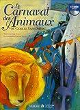 """Afficher """"Le Carnaval des Animaux + 1 CD audio"""""""