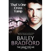 The Vamp for Me: That's One Cross Vamp: Volume 6