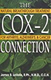 The Cox-2 Connection: Natural Breakthrough Treatment for sale  Delivered anywhere in UK