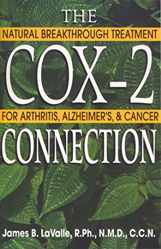 Original Diät-hilfe (The Cox-2 Connection: Natural Breakthrough Treatment for Arthritis, Alzheimers & Cancer)