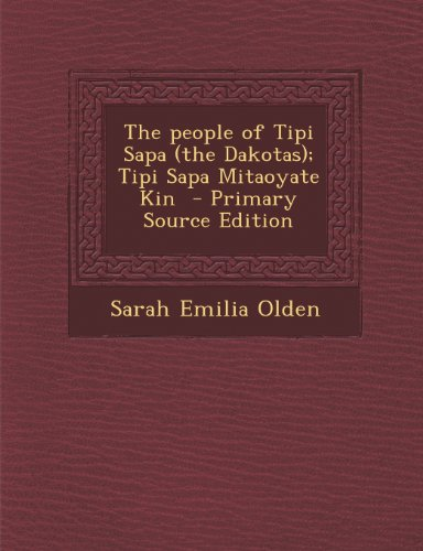 People of Tipi Sapa (the Dakotas); Tipi Sapa Mitaoyate Kin